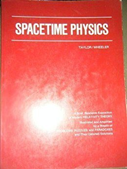 Spacetime Physics by Edwin F  Taylor and John Archibald