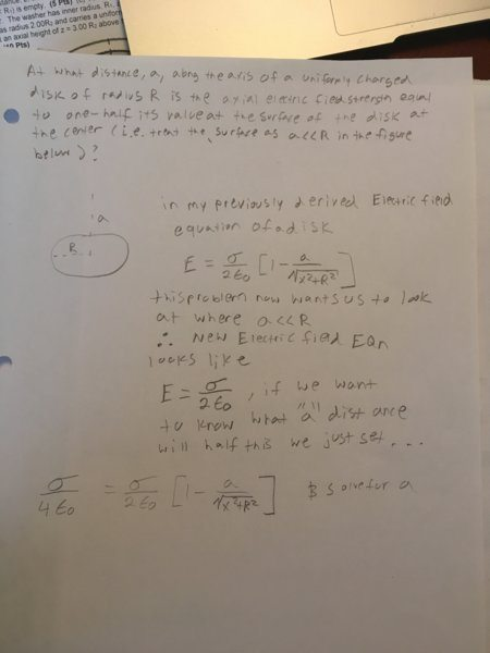 Electric Field Above A Disk That Equals Half The Max Electric Field    Physics Forums