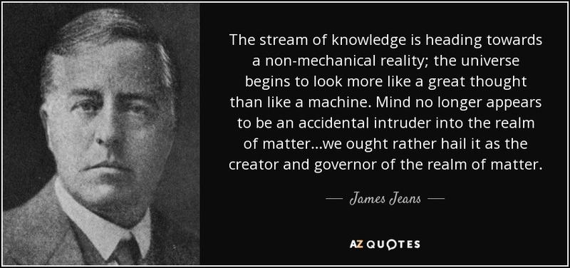 f-knowledge-is-heading-towards-a-non-mechanical-reality-the-universe-begins-james-jeans-72-18-20.jpg