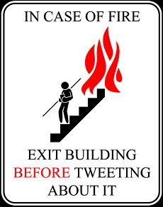 in-case-of-fire-exit-before-tweeting-about-it-tee-big.JPG