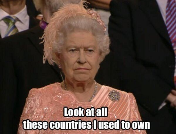 look-at-all-these-countries-i-used-to-own-Queen-Olympics-meme.jpg