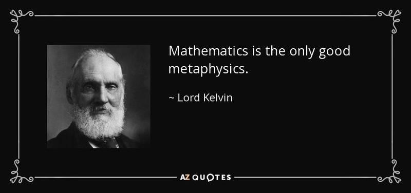 quote-mathematics-is-the-only-good-metaphysics-lord-kelvin-57-40-67.jpg