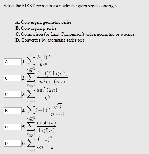 Select the FIRST correct reason why the given series