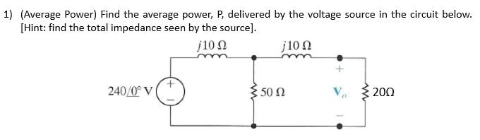 Find the average power delivered by the voltage source | Physics Forums