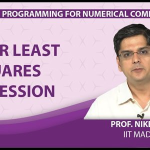 MATLAB Programming for Numerical Computation by Niket Kaisare (NPTEL):- Lecture 6.2: Linear Least Squares Regression