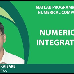 MATLAB Programming for Numerical Computation by Niket Kaisare (NPTEL):- Lecture 3.4: Numerical Integration