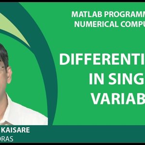 MATLAB Programming for Numerical Computation by Niket Kaisare (NPTEL):- Lecture 3.1: Differentiation in Single Variable