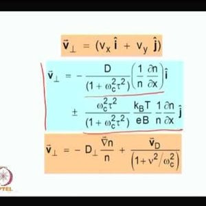 Plasma Physics: Fundamentals and Applications (NPTEL):- Lecture 39: Diffusion in magnetized plasma