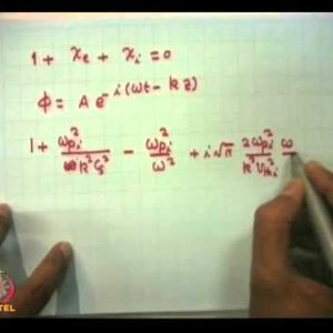 Plasma Physics: Fundamentals and Applications (NPTEL):- Lecture 36: Landau damping and growth of waves Contd.