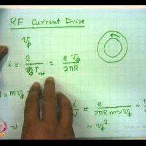 Plasma Physics: Fundamentals and Applications (NPTEL):- Lecture 27: Auxiliary heating and current drive in tokamak