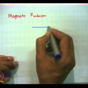 Plasma Physics: Fundamentals and Applications (NPTEL):- Lecture 24: Thermonuclear fusion