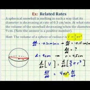 Ex: Related Rates - Volume of a Melting Snowball
