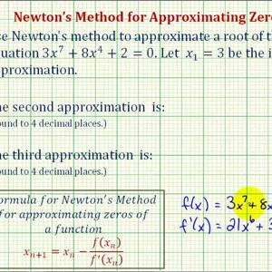 Ex: Newton's Method to Approximate Zeros – 2 Iterations