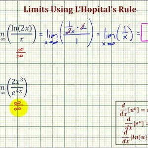 Ex: Use L'Hopital's Rule to Determine a Limit Approaching Infinity