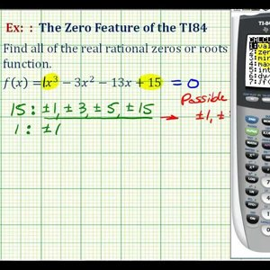 Ex 1: The Zero Feature of the TI84 to Find Rational Zeros of a Polynomial