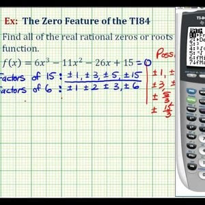 Ex 2: The Zero Feature of the TI84 to Find Rational Zeros of a Polynomial