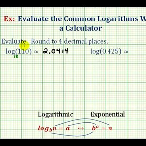 Ex: Evaluate Common Logarithms on a Calculator