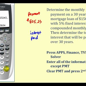 Determining the Monthly Payments for a Loan on the TI84