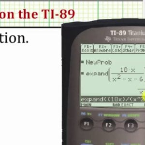 Perform Partial Fraction Decomposition on the TI-89 - YouTube