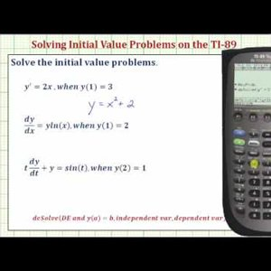 Solve First Order Initial Value Problems on the TI-89 - YouTube