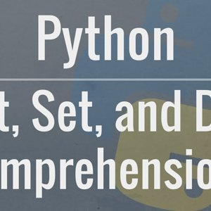 Python Tutorial: Comprehensions - How they work and why you should be using them - YouTube